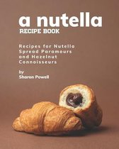 A Nutella Recipe Book