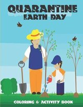 Quarantine Earth Day Coloring & Activity Book