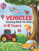 Vehicles Coloring Book For Kids 4-8 years