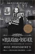The Desolations of Devil's Acre Miss Peregrine's Peculiar Children