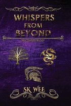 Whispers from Beyond