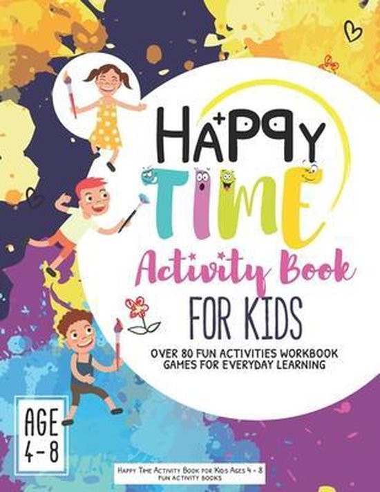Happy Time Activity Book for Kids Ages 4-8