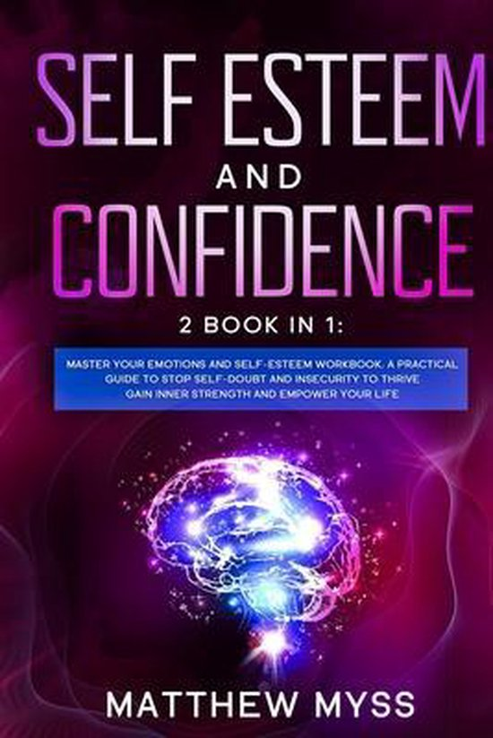 Self Esteem and Confidence