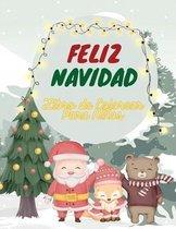 Feliz Navidad Libro de Colorear Para Ninos