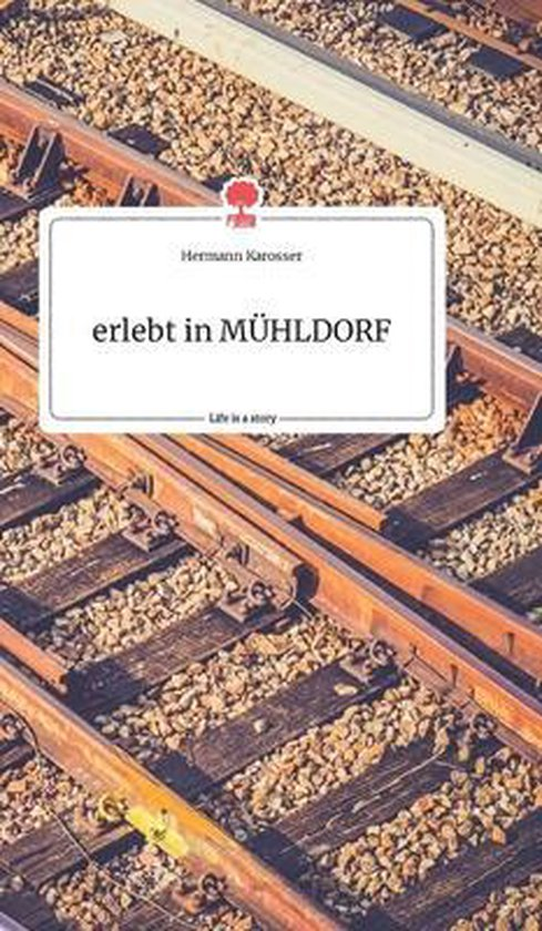 erlebt in MUEHLDORF. Life is a Story - story.one
