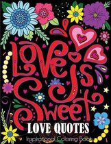 Love Quotes Inspirational Coloring Book