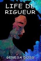 Life De Rigueur