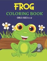 Frog Coloring Book Girls Ages 8-12