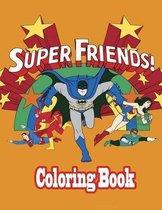Super friends Coloring Book