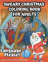 Sweary Christmas Coloring Book for Adults