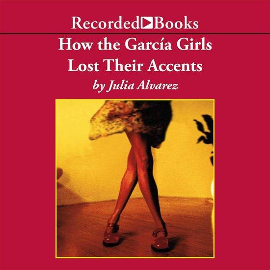 Boek cover How the Garcia Girls Lost Their Accents van Julia Alvarez (Onbekend)