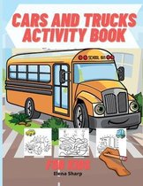Cars And Trucks Activity Book For Kids