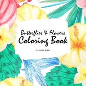 Butterflies and Flowers Coloring Book for Children (8.5x8.5 Coloring Book / Activity Book)