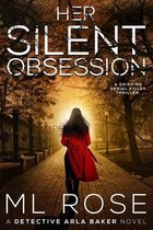Her Silent Obsession
