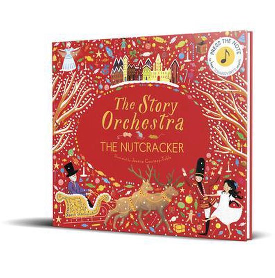Boek cover The Story Orchestra: The Nutcracker van Jessica Courtney-Tickle (Hardcover)