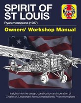 Spirit of St Louis Owners' Workshop Manual