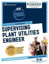 Supervising Plant Utilities Engineer, Volume 1784