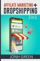 AFFILIATE MARKETING + DROPSHIPPING 2 in 1