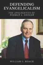 Boek cover Defending Evangelicalism van William C Roach