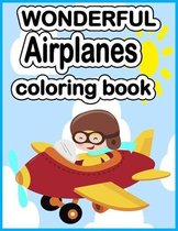 Wonderful Airplanes Coloring Book