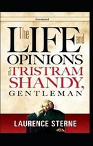 The Life and Opinions of Tristram Shandy, Gentleman (Annotated)