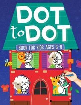 Dot To Dot Book For Kids Ages 6-8