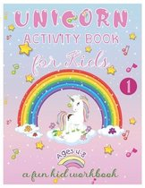 Unicorn Activity Book for Kids Ages 4-8 A