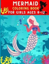Mermaid coloring book for girls ages 8-12: Funny relaxation mermaid coloring book for girls