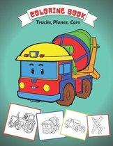 Coloring Book Trucks, Planes Cars