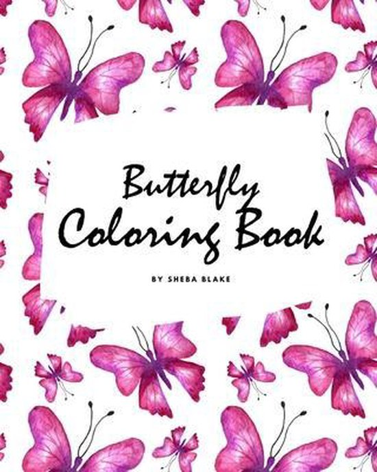 Butterfly Coloring Book for Teens and Young Adults (8x10 Coloring Book / Activity Book)