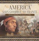 America Says Goodbye to France