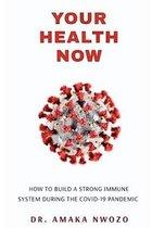 Boek cover Your Health Now van Dr Amaka Nwozo