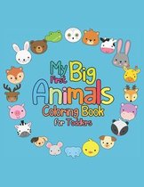My First Big Animals Coloring Book for Toddlers