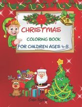 Christmas coloring book for children ages 4-8