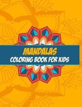Mandalas Coloring Book For Kids