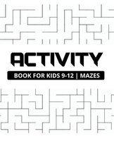 Activity book for kids 9-12 mazes