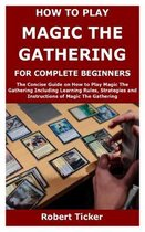 How to Play Magic the Gathering for Complete Beginners