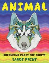 Animal Colouring pages for Adults - Large Print