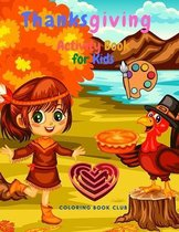 Thanksgiving Activity Book for Kids - A Fun Kid Workbook Game For Learning, Coloring, Mazes, Word Search and More!