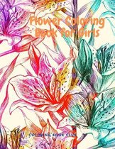 Flowers Coloring Book for Girls - Beginner-Friendly Creative Coloring Book for Kids