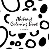 Abstract Patterns Coloring Book for Teens and Young Adults (8.5x8.5 Coloring Book / Activity Book)