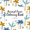 Animal Farm Coloring Book for Children (8.5x8.5 Coloring Book / Activity Book)