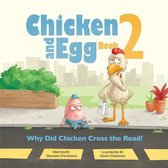 Why Did Chicken Cross the Road?