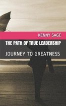 The Path of True Leadership