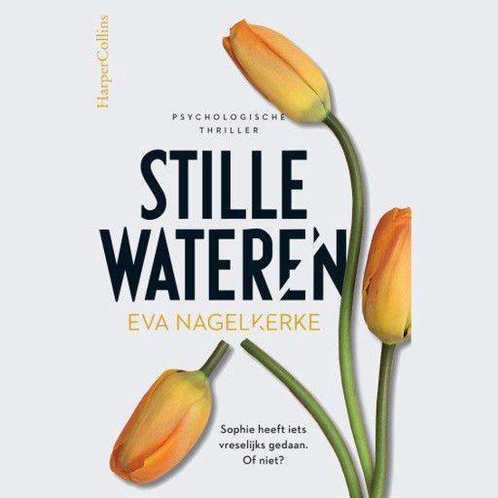 Stille wateren - Eva Nagelkerke |