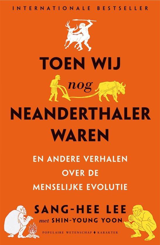Toen wij nog neanderthaler waren - Sang-Hee Lee | Fthsonline.com