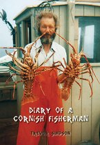 Diary of a Cornish Fisherman: Newquay, 1962–1967