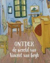 Ontdek de wereld van Vincent van Gogh