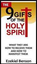 The 9 Gifts Of The Holy Spirit