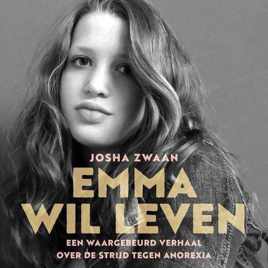 Emma wil leven - Josha Zwaan  